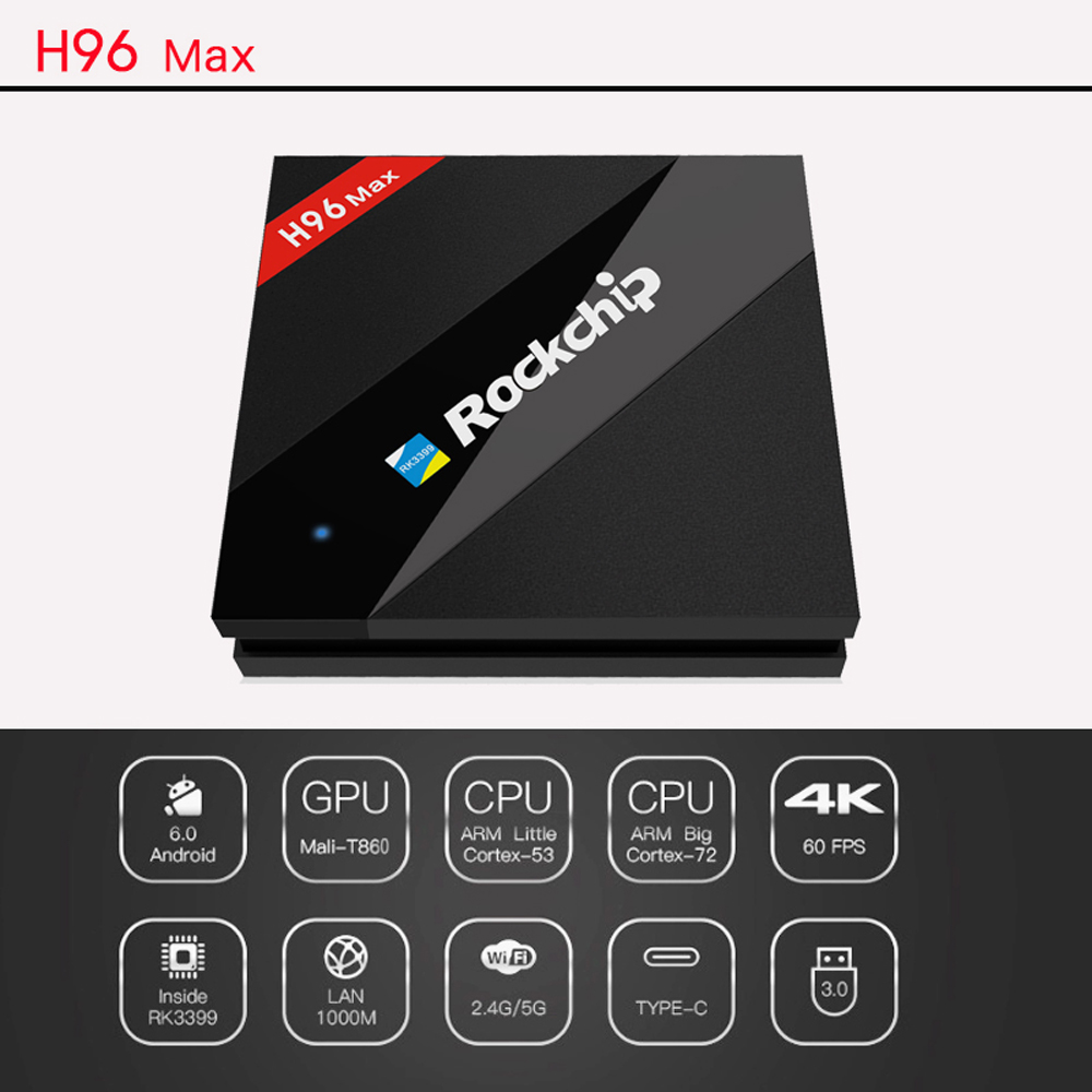 H96 Max Android H.265 RK3399 6-core TV Box